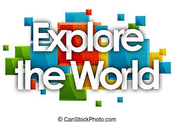 探検しなさい, 長方形, 単語, 有色人種, 世界, 背景