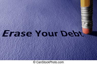 擦掉, 你, 債務, 概念