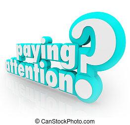 支払う, 情報, 注意, 質問, 理解, 重要