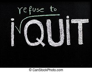 放棄, 拒絕, 概念, 生活方式, 黑板, 粉筆, 消息, 書法, 變化