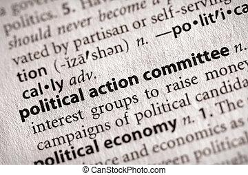 政治的である, 行動, 委員会