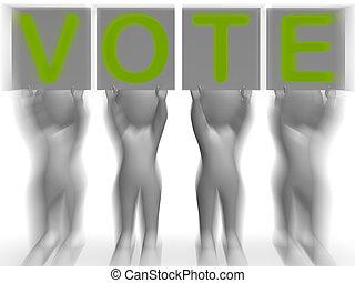 政治的である, 選挙, 選択, プラカード, 投票, ∥あるいは∥, ショー
