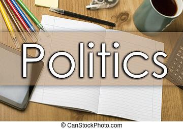 政治, -, ビジネス 概念, ∥で∥, テキスト
