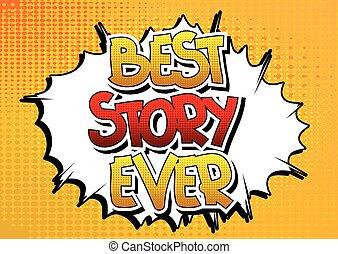故事, 曾經, 最好