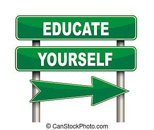 教育しなさい, あなた自身, 緑, 道 印