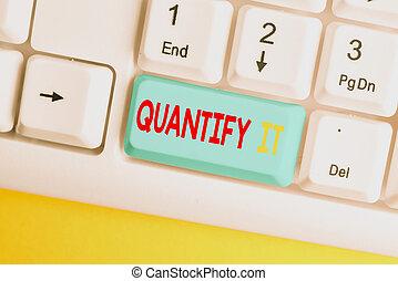 数量化しなさい, キー, space., テキスト, 数, ∥あるいは∥, キーボード, 空, 概念, 測定, 量, pc, ビジネス, 大きさ, 急行, コピー, ノートペーパー, 単語, 背景, it., 執筆, の上, 何か, 白