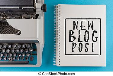 新しい, blog, 書かれた, ポスト, らせん状に動きなさい, 机, カラフルである, タイプライター, テキスト, 古い, メモ用紙
