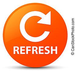新たにしなさい, (rotate, 矢, icon), オレンジ, ラウンド, ボタン