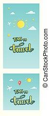 旅行, 矢量, lettering., 時間, 手寫, 集合, compositions, illustration.