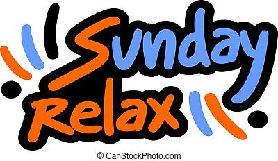 日曜日, リラックスしなさい