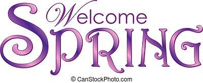 春, 歓迎