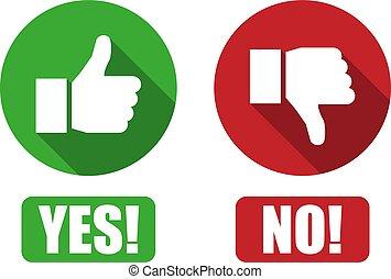 是, 以及, 不, 按鈕, 由于, 上的姆指, 以及, 反對, 圖象