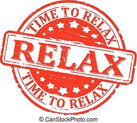 時間, ∥ために∥, リラックスしなさい, リラックスしなさい