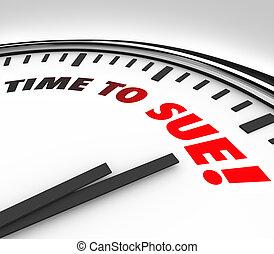 時間, へ, sue, 時計, 訴訟, 法的, 法律, 正義裁判所