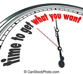 時間, 為了得到, 什麼, 你, 想要, 鐘, 倒計時, 最終期限