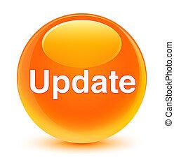 更新, ガラス状, オレンジ, ラウンド, ボタン