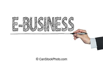 書かれた, e- ビジネス, 手