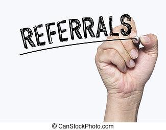 書かれた, referrals, 手