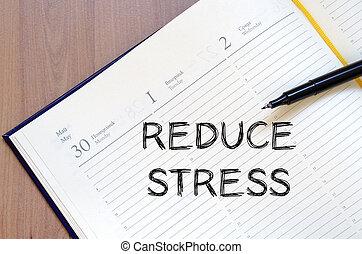 書きなさい, ストレス, ノート, 減らしなさい
