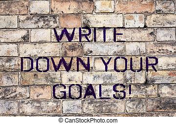 書きなさい, 概念, テキスト, 作りなさい, リスト, 滞在, 下方に, goals., 意味, motivated., 目的, 手書き, あなたの