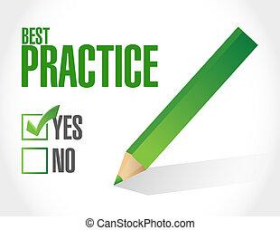 最も良く, 練習, 承認, 印, 概念