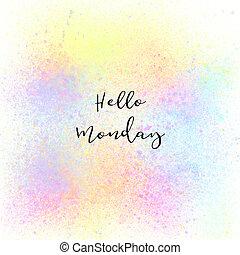 月曜日, カラフルである, ペンキ, スプレー, 背景, こんにちは