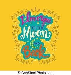 月, あなた, back., 動機づけである, quote., 愛