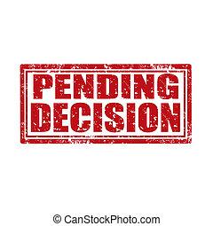 未決, decision-stamp