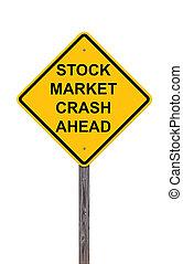 株式市場の崩壊, 前方に, -, 注意の印