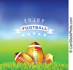 楽しみなさい, アメリカン・フットボール, 背景, 時間