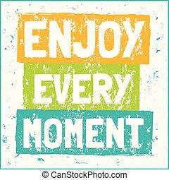 楽しみなさい, デザイン, 現代, イラスト, 瞬間, ベクトル, あらゆる, 句, 情報通