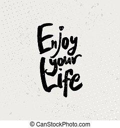 楽しみなさい, 生活, グランジ, -, 引用, 手, バックグラウンド。, ベクトル, 黒, 引かれる, あなたの