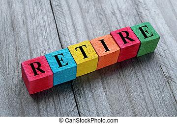 概念, の, 引退しなさい, 単語, 上に, カラフルである, 木製である, 立方体