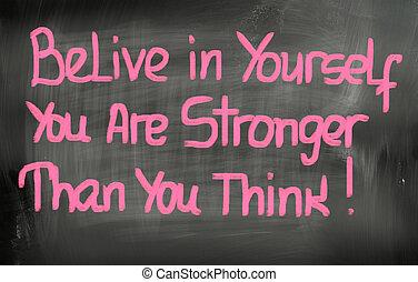 概念, より, より強い, belive, あなた, あなた自身, 考えなさい