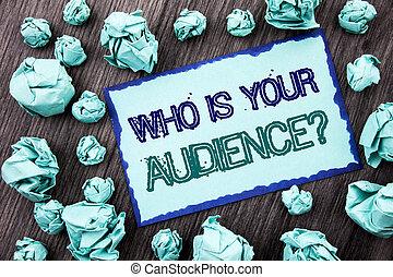 概念, テキスト, ねばねばしたペーパー, 執筆, あなたの, サービス, 折られる, 研究, メモ, バックグラウンド。, 書かれた, 概念, 提示, question., 手, 意味, 顧客, ターゲット, 木製である, 聴衆, クライアント