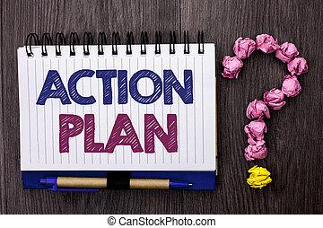 概念, テキスト, 計画, plan., 印, ゴール, 質問, ペン, 使用可能である, 作戦, 書かれた, 本, 目的, it., 次に, 意味, ノート, 背景, 木製である, 活動, 行動, 手書き, プロシージャ