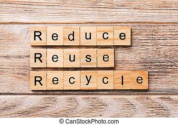 概念, 単語, 再使用, 木製である, テキスト, 書かれた, 木, 減らしなさい, block., リサイクルしなさい, テーブル, desing, あなたの