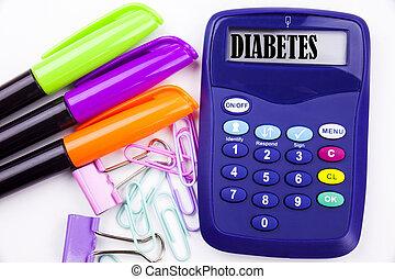 概念, 単語, calculator., オフィススペース, マーカー, テキスト, 医療の病気, 執筆, ビジネス, 環境, ペン, インシュリン, 背景, そのような物, 白, コピー, 糖尿病