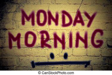 概念, 月曜日