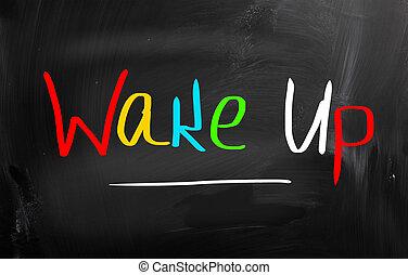 概念, 目覚めなさい
