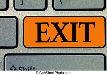 概念, 詞, 事務, 正文, 斜坡梯, 離開, 離開, exit., 交通, 罐頭, 方式, 地方, 寫, 那裡, 高速公路, 在外