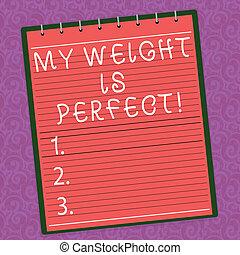 概念, 重量, ある, テキスト, 形, perfect., フィットしなさい, バックグラウンド。, 上, らせん状に動きなさい, 執筆色, 写真, ビジネス, watermark, メモ用紙, 滞在, 印刷される, 単語, 偉人, ライフスタイル, 健康, 内側を覆われた, 私