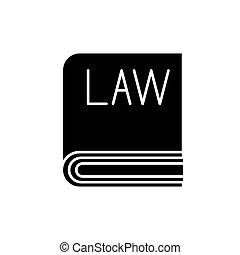 概念, 隔離された, イラスト, 印, バックグラウンド。, ベクトル, 黒, アイコン, シンボル, 法律