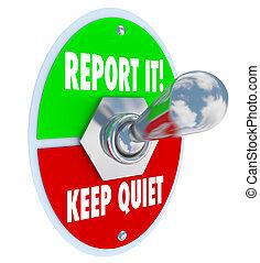 権利, それ, 静寂, スイッチ, トグル, ∥対∥, レポート, 選択, たくわえ