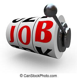 機械, -, 単語, 雇われた, 仕事, 車輪, 得なさい, スロット, 幸運