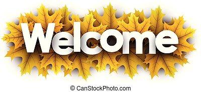 歓迎, leaves., 黄色の符号, 秋, かえで