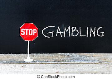 止まれ, ギャンブル, メッセージ, 書かれた, 上に, 黒板