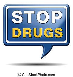 止まれ, 濫用, 薬