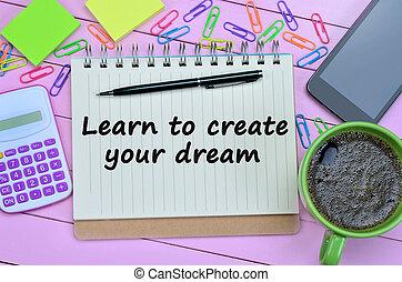 正文, 學習, 為了創建, 你, 夢想