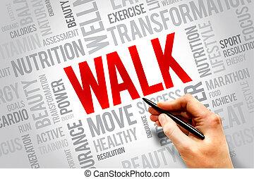歩きなさい